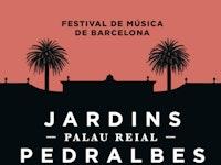 Festival Jardins Palau Pedralbes